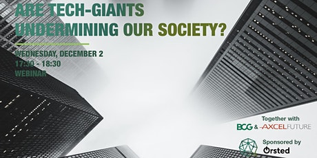 BCG x Axcelfuture: Are Tech-Giants Undermining our Society? tickets