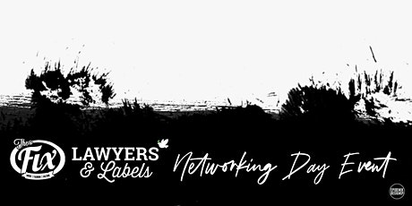 The Fix Show / Lawyers & Labels Present The Networking Day Event tickets