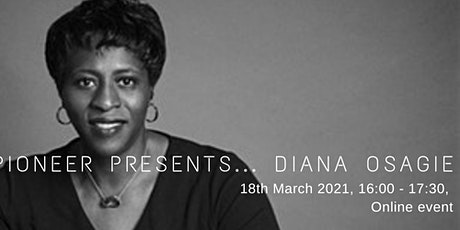 Pioneer Presents... Diana Osagie tickets