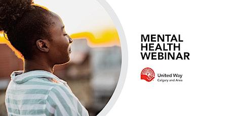 Mental Health and Wellness Webinar tickets