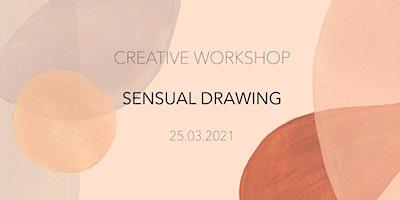 CREATIVE+WORKSHOP+-+SENSUAL+DRAWING