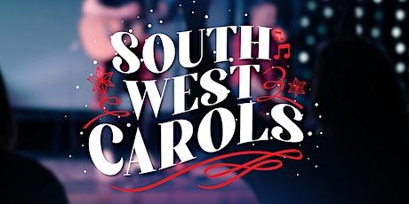 Christmas event: South West Carols - Live stream (06/12/20) tickets