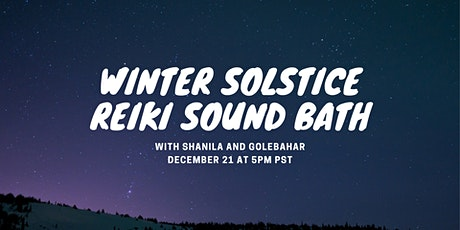 Winter Solstice Reiki Sound Bath tickets