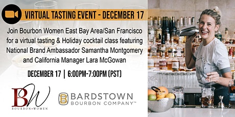 Bourbon Women East Bay / San Francisco Virtual Bourbon Tasting Event tickets
