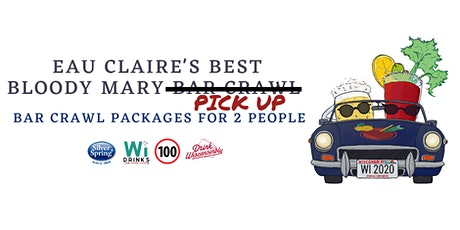 Eau Claire's Best Bloody Mary Bar Crawl Pick Up tickets