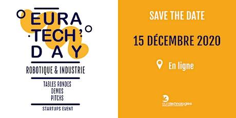EuraTech'Day Saint Quentin - robotique & industrie billets