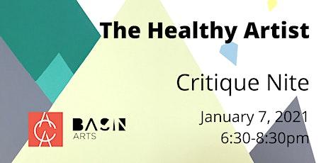 The Healthy Artist:  Critique Nite tickets