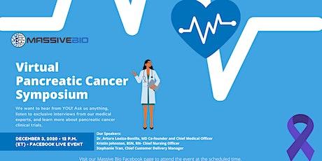 Virtual Pancreatic Cancer Symposium Presented by Massive Bio tickets