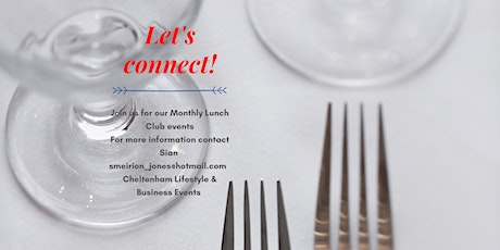 Cheltenham Lifestyle and Business Monthly Lunch Club tickets