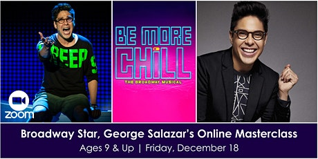 Broadway Star, George Salazar's Online Masterclass tickets