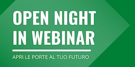 OPEN NIGHT IN WEBINAR - Apri le porte al tuo futuro biglietti