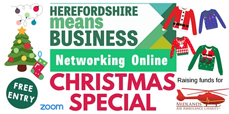 Herefordshire Means Business Networking ONLINE - Christmas Special tickets