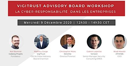 VigiTrust Advisory Board  : La Cyber-Responsabilité dans les entreprises billets
