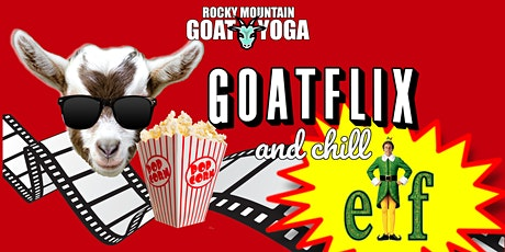 Goatflix and Chill  - December 5th (RMGY Studio) tickets