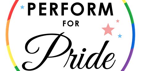 Perform for Pride tickets