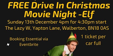 Elf FREE Drive in Christmas Movie tickets