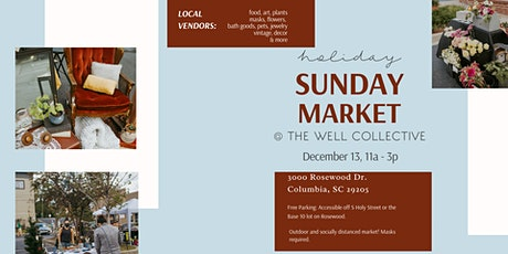 Holiday Sunday Market at The Well Collective! tickets
