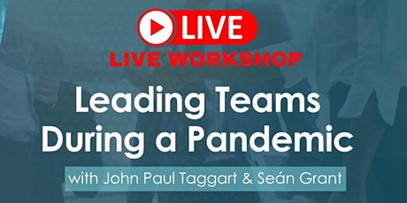 Leading Teams During a Pandemic tickets