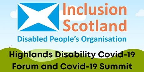 Highlands Disability Covid-19 Forum and Covid-19 Summit tickets