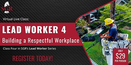 Lead Worker Series 2021 (I) -  Building a Respectful Workplace tickets