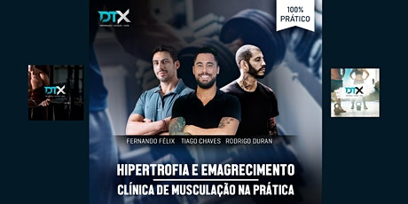 HIPERTROFIA E EMAGRECIMENTO - Clínica de Musculação na Prática ingressos
