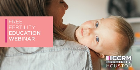Free Fertility Education Webinar - Houston, TX tickets