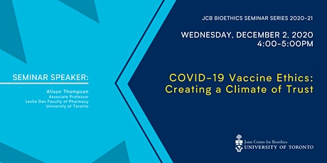 COVID-19 Vaccine Ethics: Creating a Climate of Trust tickets