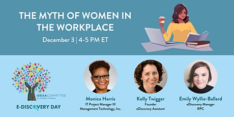 The Myth of Women in the Workplace tickets