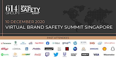 Virtual Brand Safety Summit Singapore tickets
