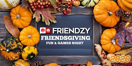 Friendsgiving Online Fun & Games Night - Make New Friends, Play Games! tickets