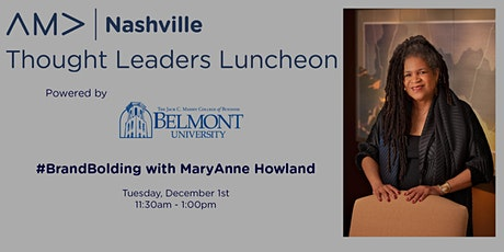 AMA Nashville VIRTUAL Thought Leaders Luncheon: MaryAnne Howland tickets