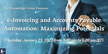 e-Invoicing and Accounts Payable Automation: Maximizing Potentials tickets