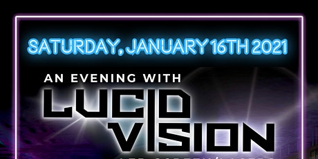 An Evening with Lucid Vision tickets