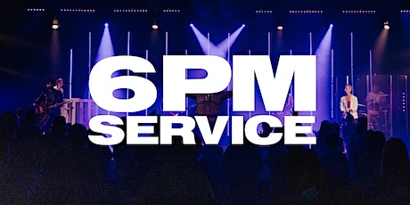 6PM Service - Sunday, December 6th tickets