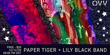 Lily Black Band , Paper Tigers x OVV tickets