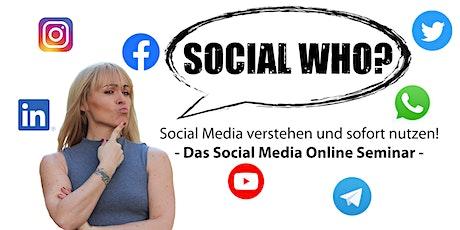 Social Who? - Das Social Media Online Seminar tickets