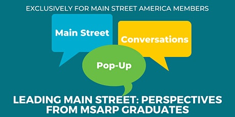 Leading Main Street: Perspectives from MSARP Graduates tickets