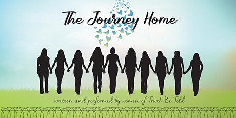 The Journey Home: a benefit performance and workshop tickets