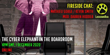 The Cyber Elephant in the Boardroom tickets