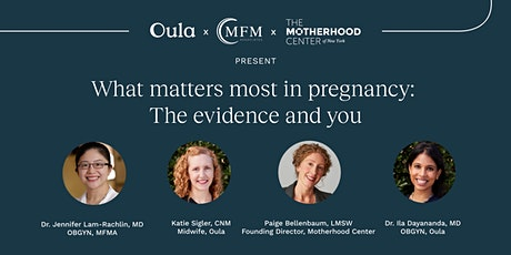 What matters in pregnancy: The evidence and you tickets