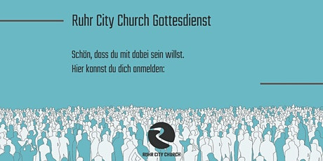 Live Gottesdienst - Ruhr City Church Tickets