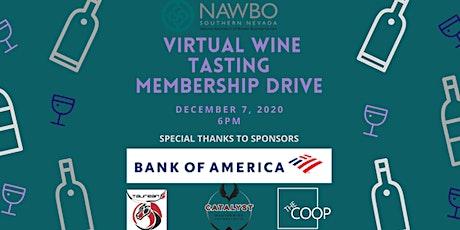 NAWBO Southern Nevada Presents  - Virtual Wine Tasting Membership Drive tickets