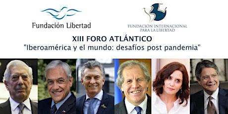 XIII Foro Atlántico - Iberoamérica y el mundo: desafíos  post pandemia