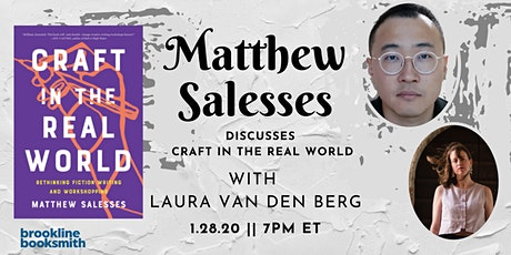 Matthew Salesses with Laura van den Berg: Craft in the Real World tickets