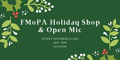 FMoPA Holiday Shop & Open Mic tickets