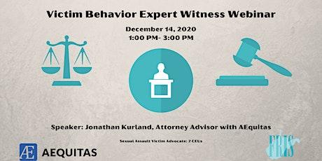 Victim Behavior Expert Witness Webinar tickets