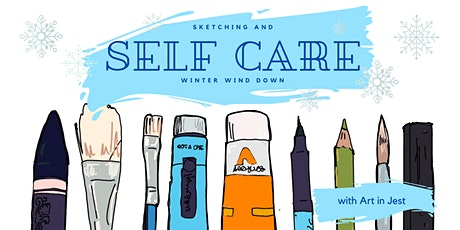 Sketching and Self-Care tickets