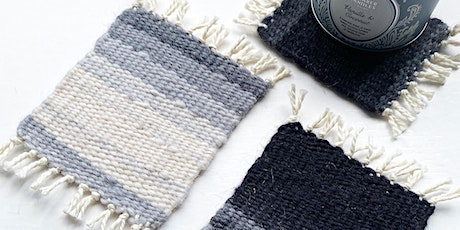 ONLINE Weaving Workshop - Make your own woven coasters! tickets