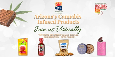 Showcasing Arizona's Infused Manufactured Products: Live on zoom tickets