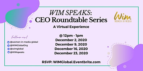 WIM Speaks: CEO Roundtable Series tickets